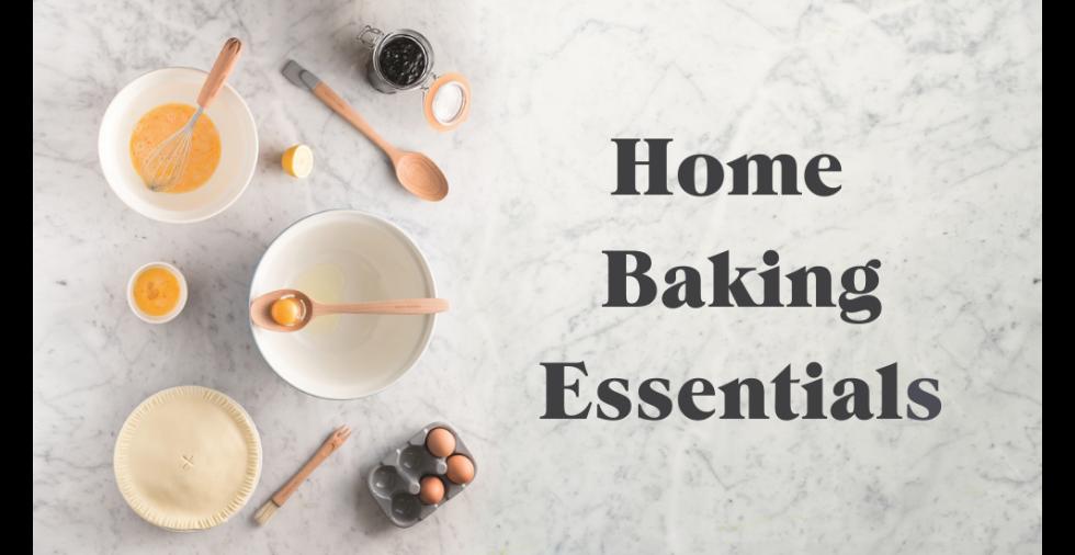 Home Baking Essentials